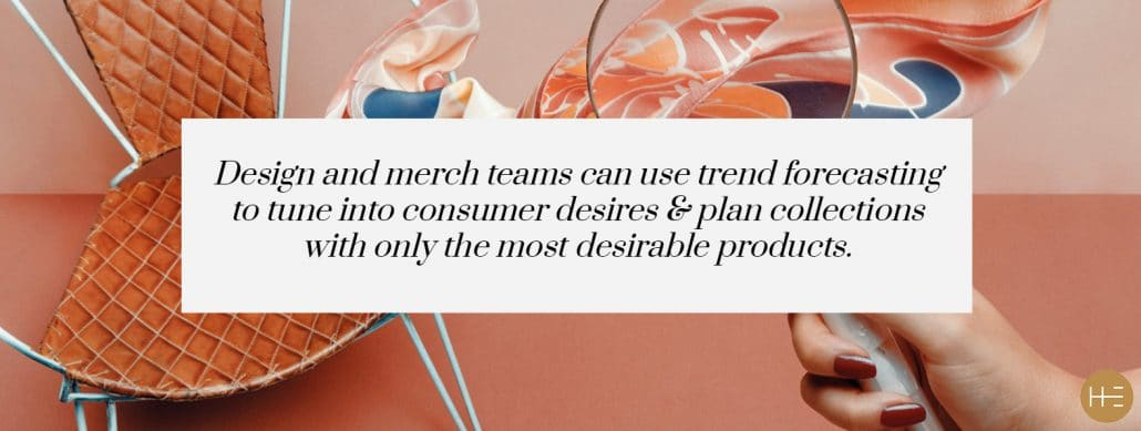 Design and merchandising teams use Heuritech trend forecasting